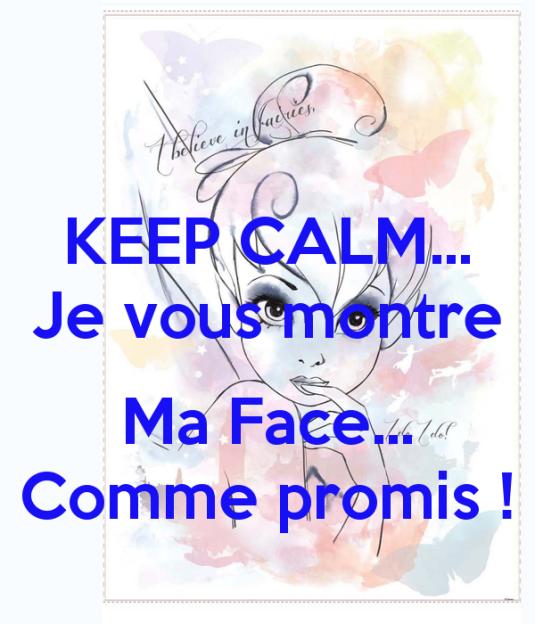 keep-calm-je-vous-montre-ma-face-comme-promis